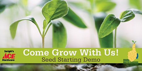 Seed Starting Demo - Post Falls tickets