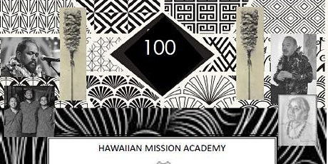HAWAIIAN MISSION ACADEMY 100 Year Anniversary Gala tickets