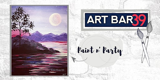 Paint & Sip | ART BAR 39 | Public Event | Purple Mystic Lake