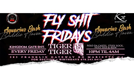 Fly Shit Fridays Party at Tiger Tiger Lounge tickets