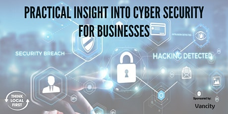 Practical Insight into Cyber Security for Businesses tickets