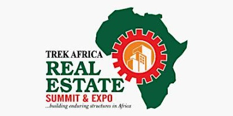Trek Africa Real Estate Summit and Expo 2020 tickets