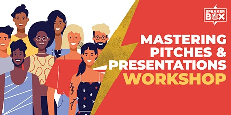 Mastering Pitches and Presentations tickets