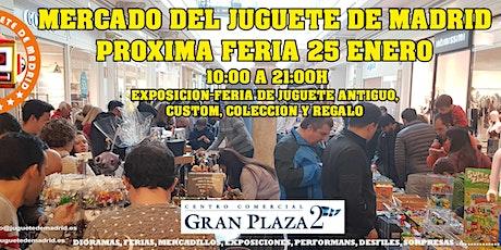 El Mercado del Juguete de Madrid vuelve al Gran Plaza 2 de Majadahonda. entradas