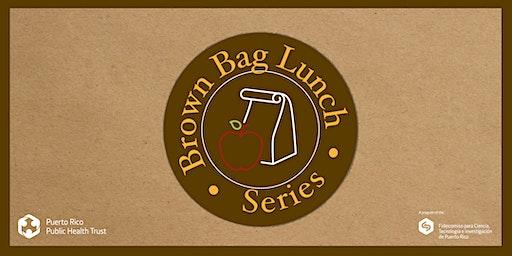Brown Bag Lunch Series #1