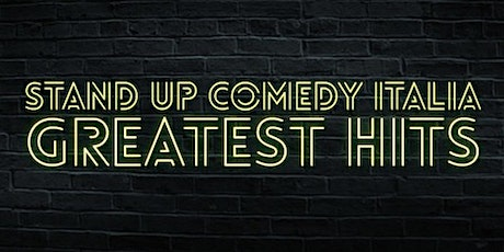 Stand Up Comedy Italia - Greatest Hits biglietti
