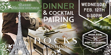 Rocks Landing X Iron Fish // French-Inspired Pop-Up Dinner tickets
