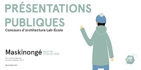 Présentation publique du concours d'architecture - Lab-École Maskinongé billets