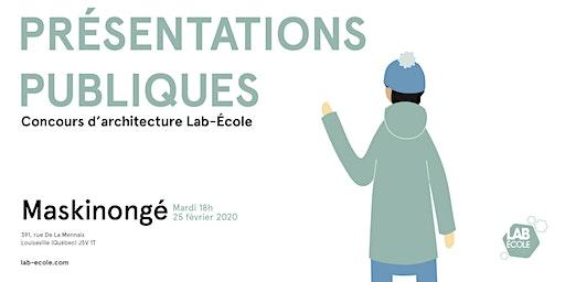 Présentation publique du concours d'architecture - Lab-École Maskinongé