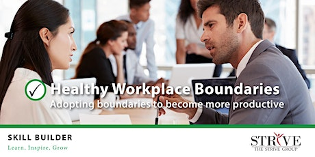 Healthy Workplace Boundaries tickets