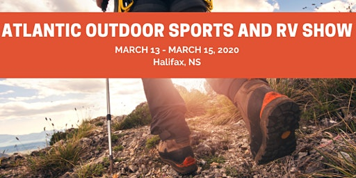 Atlantic Outdoor Sports & RV Show - March 13 - 15, 2020
