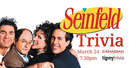 Seinfeld Trivia - March 24, 7:30pm - Ellerslie Canadian Brewhouse tickets