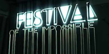 Festival of the Impossible 2020 tickets