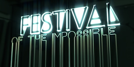 Festival of the Impossible 2020 bilhetes