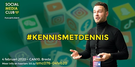 #SMC076 - 4 februari 2020 - #KENNISMETDENNIS tickets