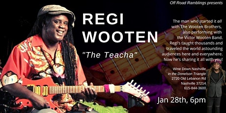 Off Road Ramblings presents Regi Wooten tickets