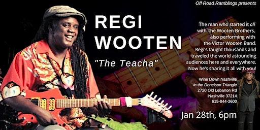 Off Road Ramblings presents Regi Wooten