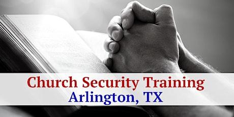 2 Day Church Security and Intruder Awareness/Response Training - Arlington, TX tickets