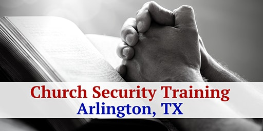 2 Day Church Security and Intruder Awareness/Response Training - Arlington, TX