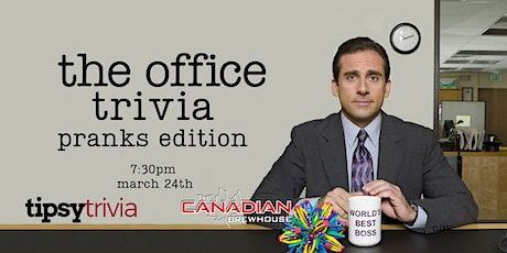 The Office Trivia - March 24th, 7:30pm - Eastgate Canadian Brewhouse tickets