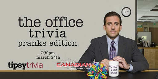 The Office Trivia - March 24th, 7:30pm - Eastgate Canadian Brewhouse