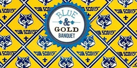 Pack 37 Blue and Gold Dinner tickets