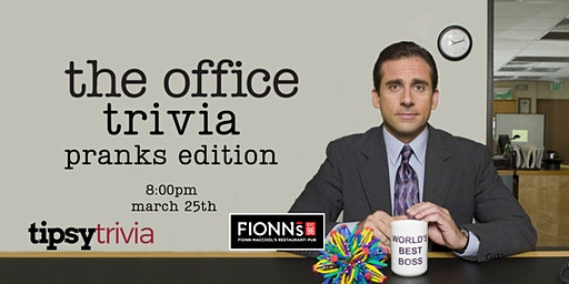 The Office Trivia - March 25, 8:00pm - Barrie Fionn MacCool's