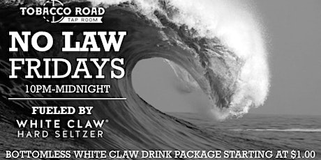 No Law Friday - Starting at $1 Wristband tickets