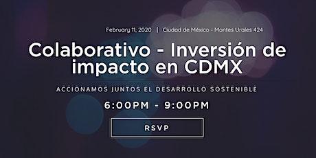 Colaborativo - Inversión de Impacto en CDMX boletos