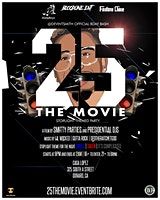 25: THE MOVIE | @DEVINTSMITH OFFICIAL 25TH BIRTHDAY BASH