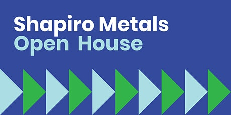 Shapiro Metals Open House tickets