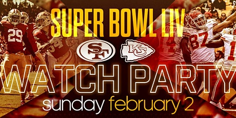 Super Bowl 54 Watch Party @ GVO Sunday Feb. 2,2020 tickets