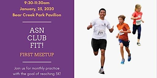 ASN Club Fit -First Meetup!