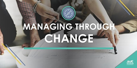 Managing Through Change | JB Training Solutions Management Showcase tickets