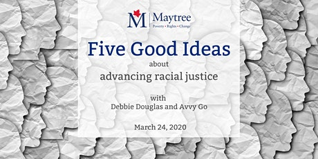 Five Good Ideas about advancing racial justice tickets