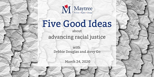 Five Good Ideas about advancing racial justice