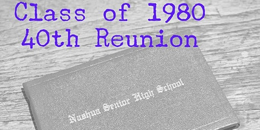 NHS Class of 1980 - 40th Reunion