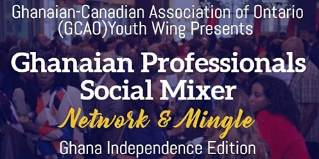 Ghanaian-Canadian Social Networking Mixer (Ghana Independence Edition) tickets