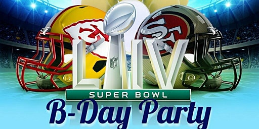 SUPER BOWL B DAY PARTY