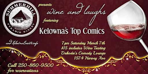 Summerhill Pyramid Winery presents Wine & Laughs at Dakoda's