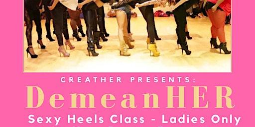 DemeanHER Sexy Heels Class