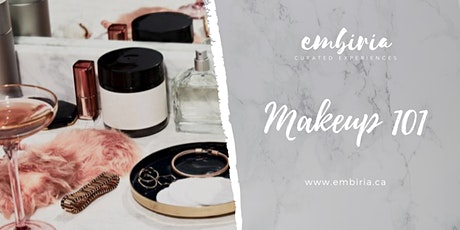 Embiria presents Makeup 101 tickets