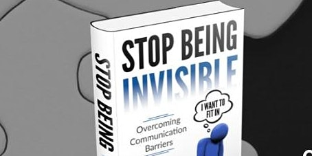 Stop Being Invisible & Overcome Communication Barriers with Dr. Bill Lane