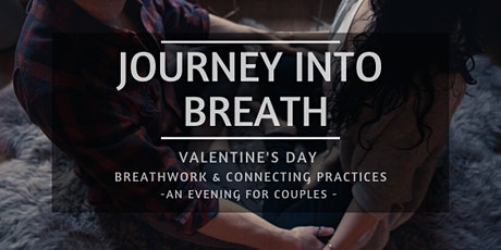 Journey into Breath - Valentine's Day tickets