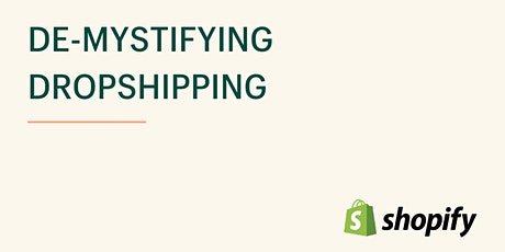 De-Mystifying Dropshipping tickets