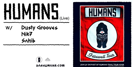 HUMANS (Farewell Tour) tickets