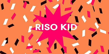 Risography for kids II (6-10 years old) tickets