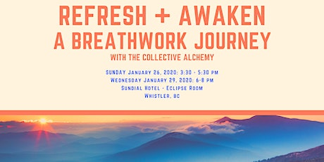 REFRESH AND AWAKEN - A BREATHWORK JOURNEY with The Collective Alchemy tickets