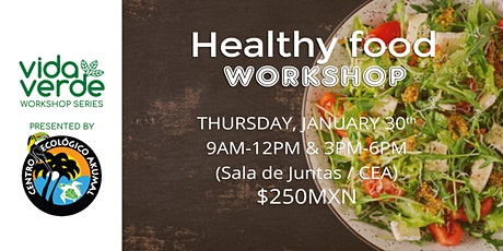 Healthy food Workshop / Taller de comida sana (TARDE-NOON) boletos