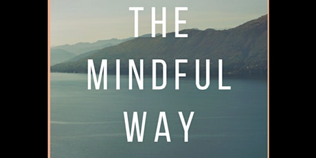 The Mindful Way tickets
